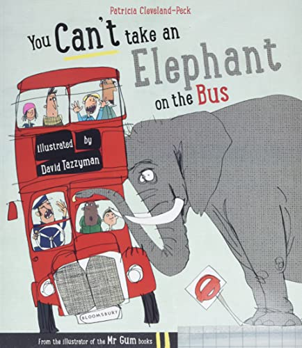9781408849828: You Can't Take An Elephant On The Bus