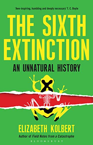 9781408851210: The Sixth Extinction: An Unnatural History