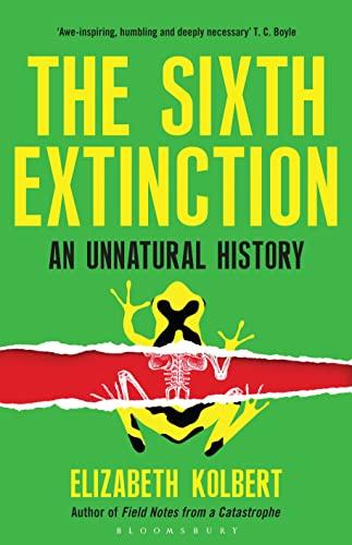 9781408851227: Sixth Extinction An Unnatural History