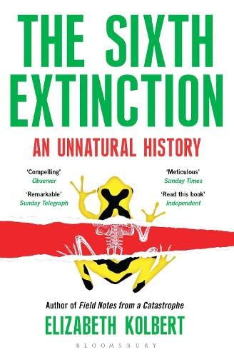 9781408851241: The Sixth Extinction: An Unnatural History