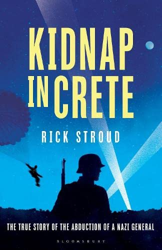 Kidnap in Crete: The True Story of: Stroud, Rick