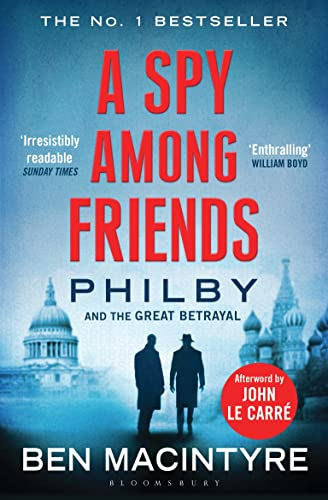 9781408851784: A Spy Among Friends