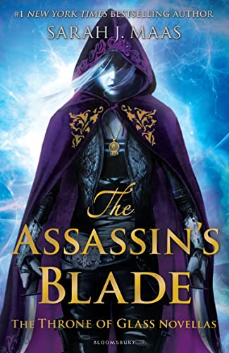 9781408851982: The Assassin's Blade: The Throne of Glass Novellas