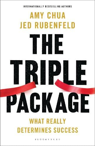9781408852231: The Triple Package: What Really Determines Success