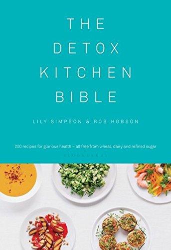 Detox Kitchen Bible (Hardcover): Lily Simpson