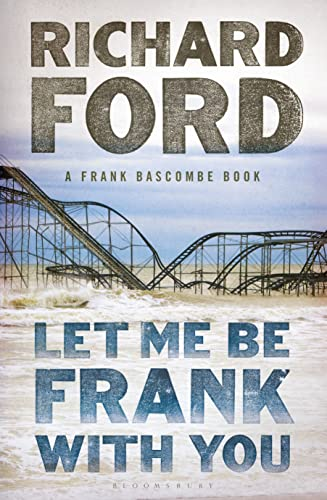 9781408853498: Let Me be Frank with You: A Frank Bascombe Book