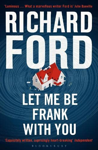 9781408853597: Let Me Be Frank With You: A Frank Bascombe Book