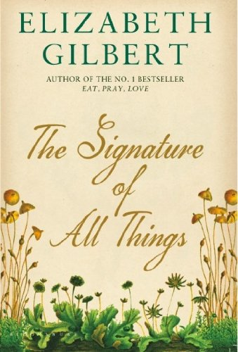 9781408853917: The Signature of All Things