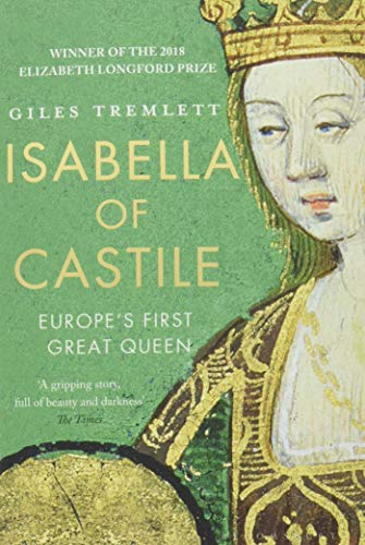 9781408854068: Isabella Of Castile: Europe's First Great Queen