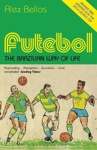 9781408854167: Futebol: The Brazilian Way of Life - Updated Edition