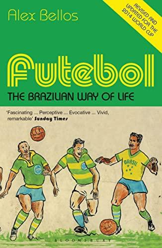 9781408854167: Futebol: The Brazilian Way of Life - Updated Edition