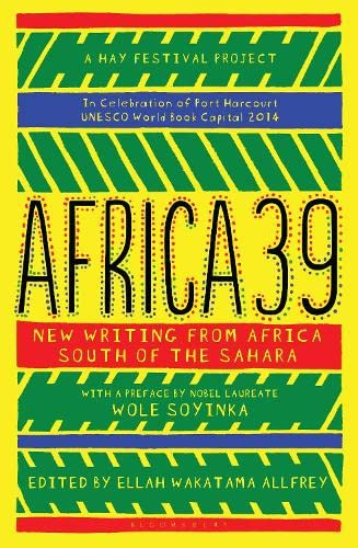 9781408854662: Africa39: New Writing from Africa South of the Sahara