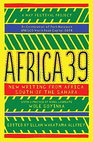 9781408854686: Africa39: New Writing from Africa South of the Sahara