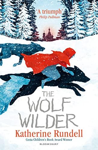9781408854853: The Wolf Wilder