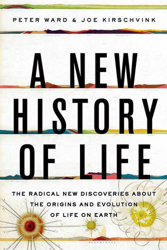 9781408855584: A New History of Life: The Radical New Discoveries about the Origins and Evolution of Life on Earth