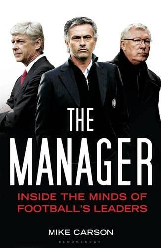 9781408855850: Manager, The: Inside The Minds Of Football's Leaders