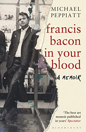 9781408856307: Francis Bacon in Your Blood