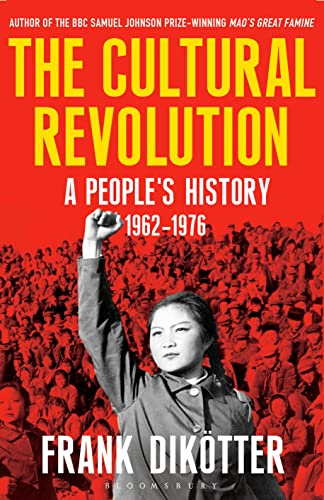 9781408856505: The Cultural Revolution: A People's History, 1962-1976