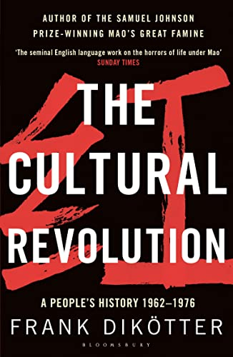 9781408856529: The Cultural Revolution: A People's History, 1962―1976
