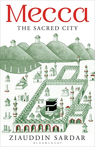 9781408856727: Mecca: The Sacred City