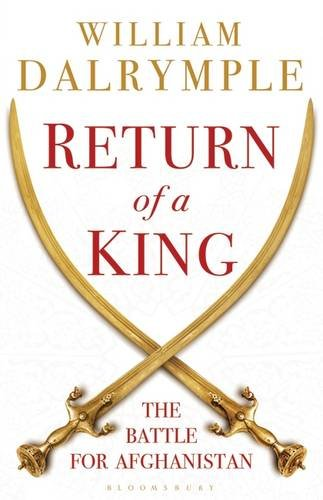 9781408857038: Return of a King: The Battle for Afghanistan