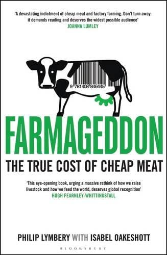 9781408857076: Bloomsbury Publishing India Private Limited Farmageddon The True Cost Of Cheap Meat