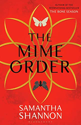 THE MIME ORDER - BOOK 2 OF THE BONE SEASON SERIES - LIMITED EDITION, SIGNED, STAMPED WITH AN IMAG...