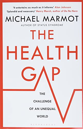 9781408857977: The Health Gap: The Challenge of an Unequal World