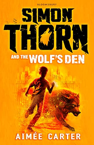 9781408858011: Simon Thorn and the Wolf's Den
