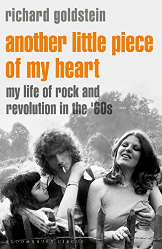 9781408858127: Another Little Piece of My Heart: My Life of Rock and Revolution in the '60s