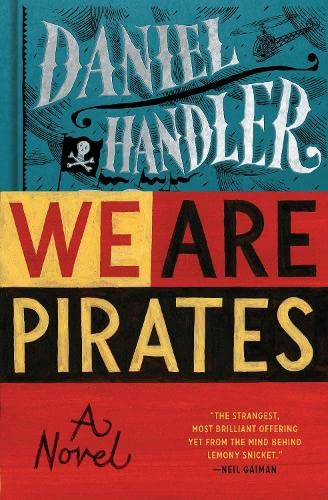 9781408858356: We are Pirates: A Novel