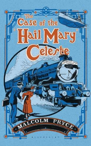 9781408858929: The Case of the 'Hail Mary' Celeste