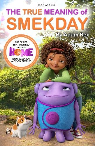 9781408859131: The True Meaning of Smekday - Film Tie-in to Home, the Major Animation