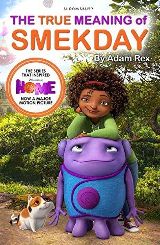 True Meaning of Smekday UK Movie Tie in: Adam Rex