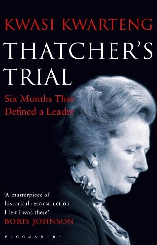 9781408859179: Thatcher's Trial: Six Months That Defined a Leader