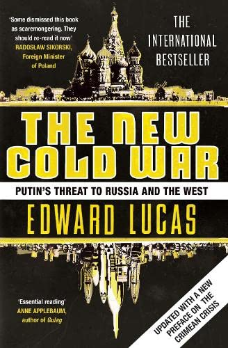 9781408859285: The New Cold War: Putin's Threat to Russia and the West