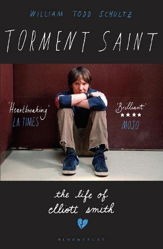 9781408859612: Torment Saint: The Life of Elliott Smith