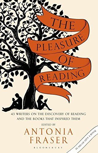 9781408859629: The Pleasure of Reading: 43 Writers on the Discovery of Reading and the Books That Inspired Them