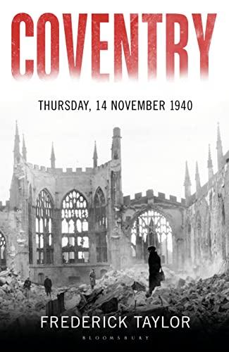 9781408860267: Coventry: Thursday, 14 November 1940