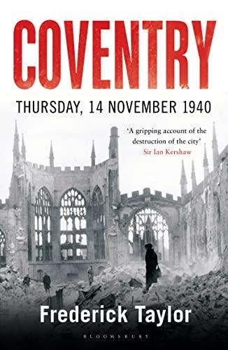 9781408860281: Coventry: Thursday, 14 November 1940