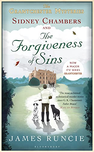 SIDNEY CHAMBERS AND THE FORGIVENESS OF SINS - THE GRANTCHESTER MYSTERIES BOOK FOUR - SIGNED FIRST...