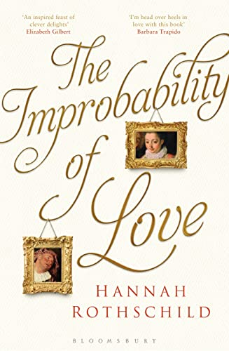 9781408862445: The Improbability of Love