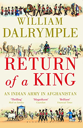 9781408862872: return of a king: an indian army in afghanistan