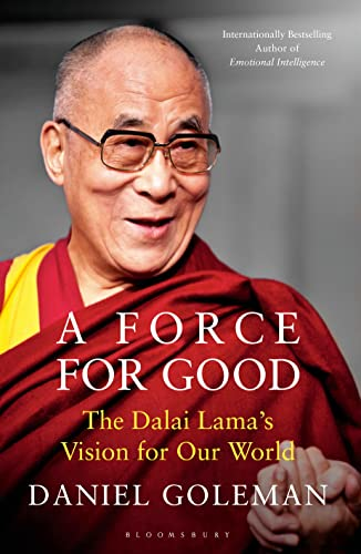 9781408863497: A Force for Good: The Dalai Lama's Vision for Our World