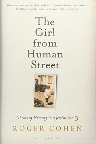 9781408863879: The Girl from Human Street: Ghosts of Memory in a Jewish Family