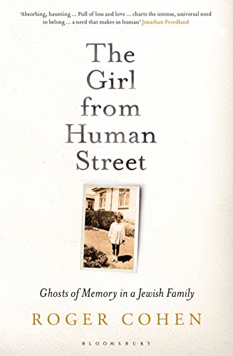 9781408863886: The Girl from Human Street: Ghosts of Memory in a Jewish Family
