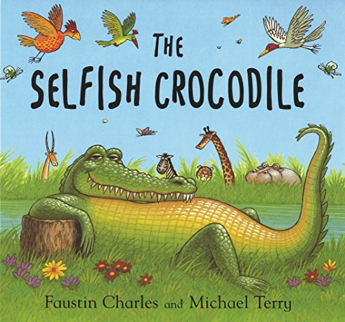 9781408864227: The Selfish Crocodile: Big Book