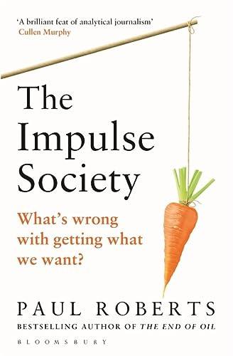 9781408864272: The Impulse Society