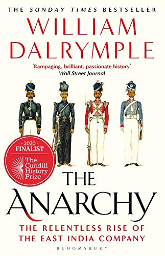 9781408864395: The Anarchy: The Relentless Rise of the East India Company