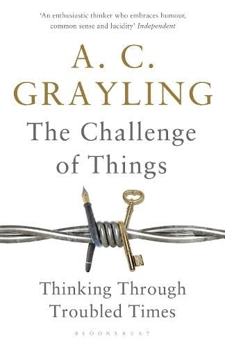9781408864616: The Challenge of Things: Thinking Through Troubled Times